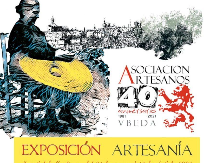 Exposición de la Asociación de Artesanos de Úbeda para conmemorar su 40 aniversario